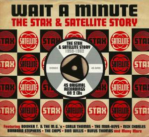 Wait A Minute - The Stax & Satellite Story 1959-1962 - Cover