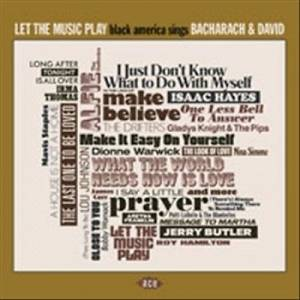 Cover - Burt Bacharach & His Orchestra: Let The Music Play - Black America Sings Bacharach & David