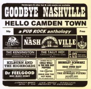 Cover - Count Bishops: Goodbye Nashville Hello Camden Town - A Pub Rock Anthology