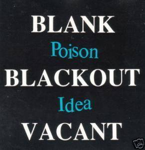 Poison Idea: Blank Blackout Vacant - Cover