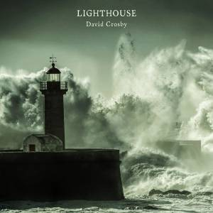 Cover - David Crosby: Lighthouse
