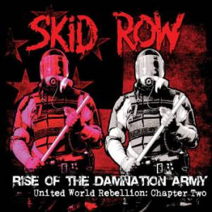 Skid Row: Rise Of The Damnation Army - United World Rebellion: Chapter 2 - Cover