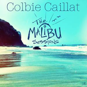 Cover - Colbie Caillat: Malibu Sessions, The