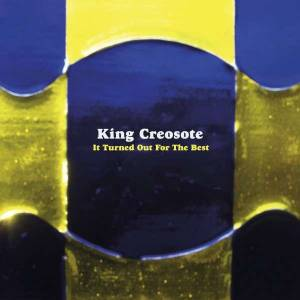 Cover - King Creosote: It Turned Out For The Best