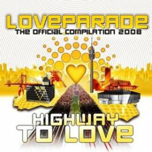Cover - Woody: Loveparade - The Official Compilation 2008: Highway To Love