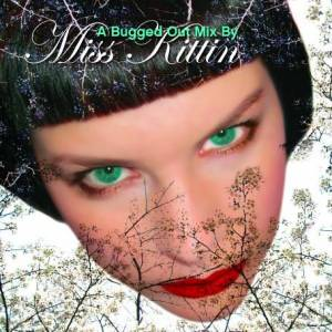 Cover - Jay Haze: Miss Kittin ‎– A Bugged Out Mix