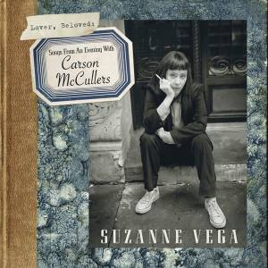 Cover - Suzanne Vega: Lover, Beloved: Songs From An Evening With Carson McCullers