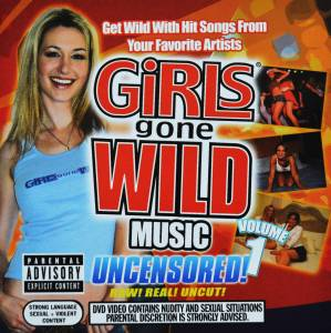 Girls Gone Wild Music: Volume 1 - Cover