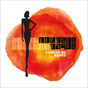 Cover - Nouvelle Vague: I Could Be Happy