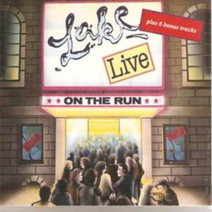 Cover - Lake: On The Run Live