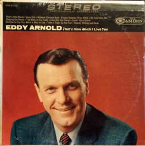 Cover - Eddy Arnold: That's How Much I Love You