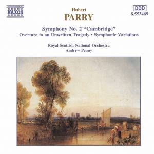 Cover - Hubert Parry: Symphony No. 2 / Overture To An Unwritten Tragedy / Symphonic Variations
