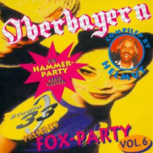 Cover - Chris Rabatz: Studio 33 - Oberbayern Fox-Party Vol. 6