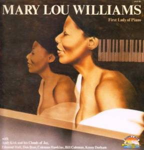 Cover - Mary Lou Williams: First Lady Of Piano