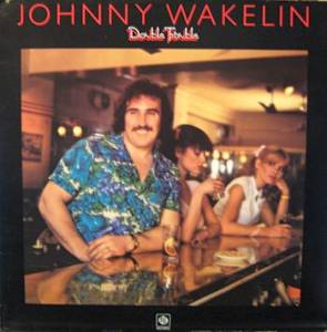Cover - Johnny Wakelin: Double Trouble