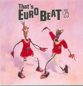 Cover - Asia Gang: That's Eurobeat Vol. 25
