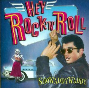 Cover - Showaddywaddy: Hey Rock 'n' Roll
