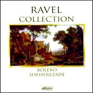Maurice Ravel: Ravel Collection - Bolero, Shéherezade & Andere - Cover