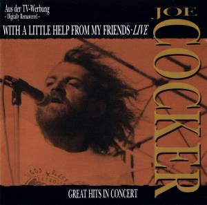 Cover - Joe Cocker: With A Little Help From My Friends - Live (Great Hits In Concert)