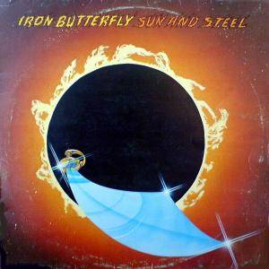 Cover - Iron Butterfly: Sun And Steel