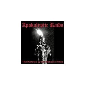 Apokalyptic Raids: Return Of The Satanic Rites, The - Cover
