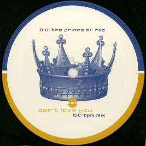 Cover - B.G. The Prince Of Rap: Can't Love You
