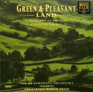 Cover - Ronald Binge: Green & Pleasant Land: A Selection Of Classical Themes