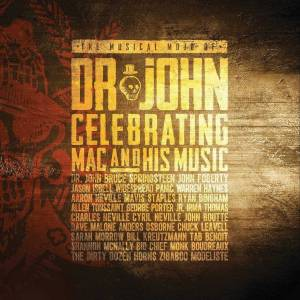 Cover - Jason Isbell: Musical Mojo Of Dr. John Celebrating Mac And His Music, The