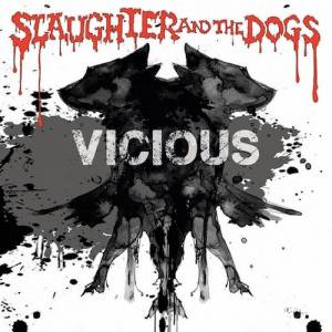 Cover - Slaughter And The Dogs: Vicious