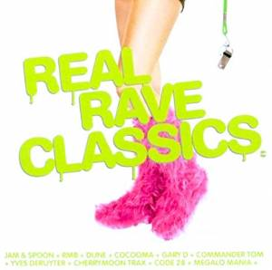 Real Rave Classics - Cover