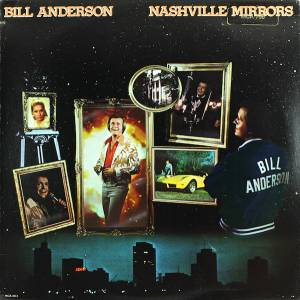 Cover - Bill Anderson: Nashville Mirrors