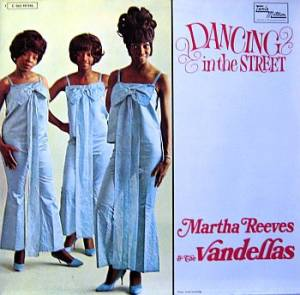 Cover - Martha Reeves & The Vandellas: Dancing In The Street