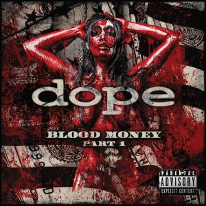 Cover - Dope: Blood Money Part 1