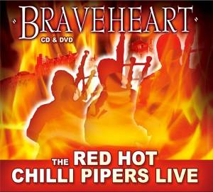 Red Hot Chilli Pipers: Braveheart - Cover