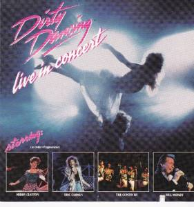 Cover - Eric Carmen: Dirty Dancing Live In Concert - Live At He Greel Theatre Los Angeles 1988