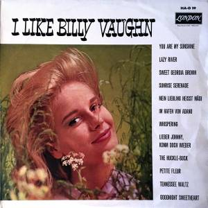 Cover - Billy Vaughn & His Orchestra: I Like Billy Vaughn