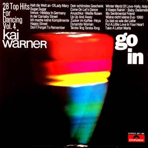 Cover - Kai Warner: Go In - 28 Top Hits For Dancing Vol. 4