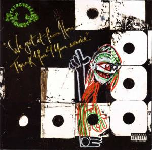 Cover - A Tribe Called Quest: We Got It From Here... Thank You 4 Your Service
