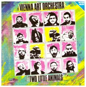 Cover - Vienna Art Orchestra: Two Little Animals