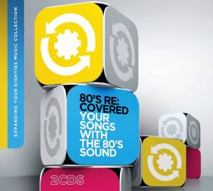 Cover - Belinda Carlisle: 80's Re:Covered - Your Songs With The 80's Sound