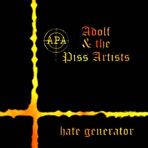 Cover - Adolf And The Piss Artists: Hate Generator