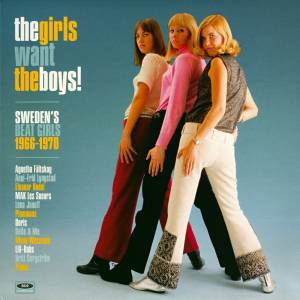 Cover - Anni-Frid Lyngstad: Girls Want The Boys! Sweden's Beat Girls 1966-1970, The