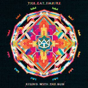 Cover - Cat Empire, The: Rising With The Sun