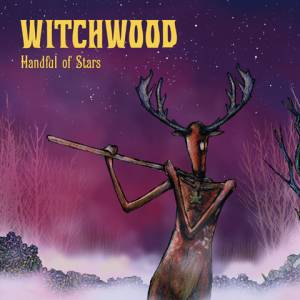 Witchwood: Handul Of Stars - Cover