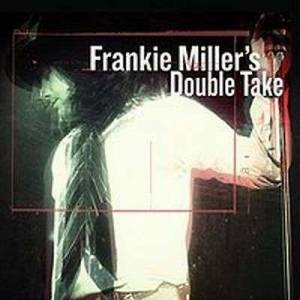 Cover - Frankie Miller: Frankie Miller's Double Take
