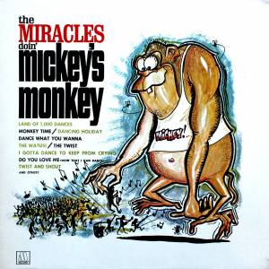 Cover - Miracles, The: Miracles Doin' Mickey's Monkey, The