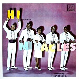 Cover - Miracles, The: Hi ...We're The Miracles