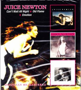 Cover - Juice Newton: Can't Wait All Night / Old Flame / Emotion