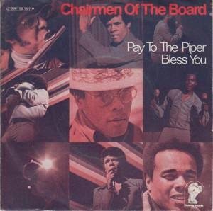 Cover - Chairmen Of The Board: Pay To The Piper