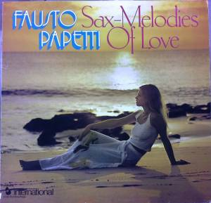 Cover - Fausto Papetti: Sax - Melodies Of Love